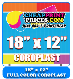 18x12 coroplast full color sign