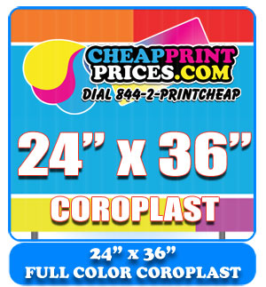 24x36 coroplast full color sign