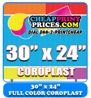30x24 coroplast full color sign